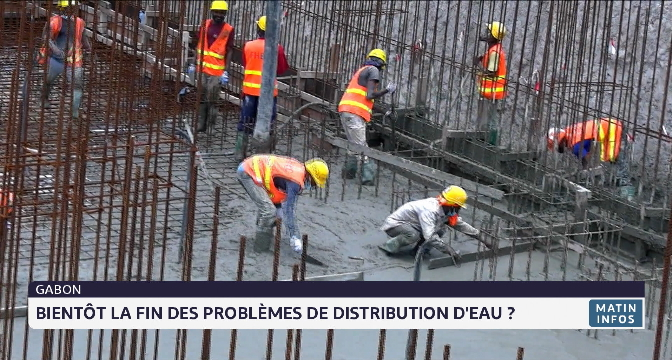 Gabon: bientôt la fin des problèmes de distribution des eaux ?