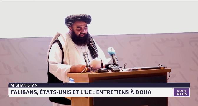 Afghanistan: talibans, Etats-Unis et UE: entretiens à Doha