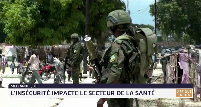 Mozambique: l'insécurité impacte le secteur de la santé