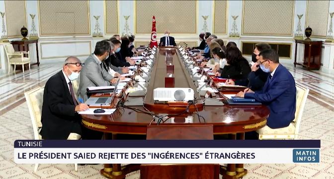 """Tunisie: le Président Saied rejette les """"ingérences"""" étrangères"""