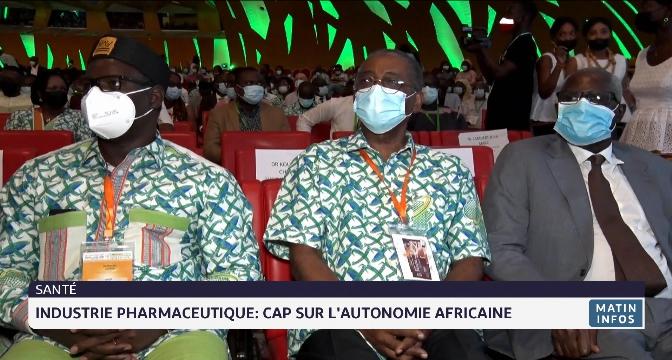 Industrie pharmaceutique: cap sur l'autonomie africaine