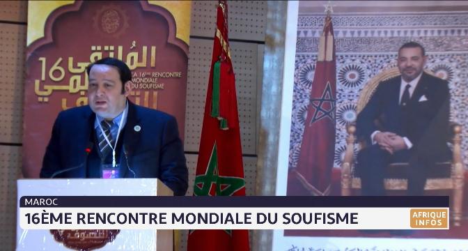 Maroc: 16ème Rencontre Mondiale du soufisme