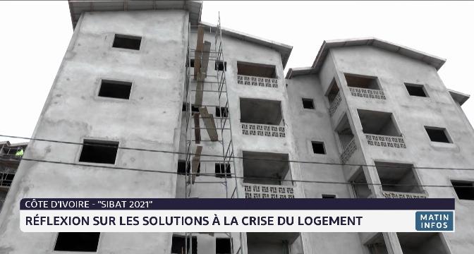 """Côte d'Ivoire- """"SIBAT 2021"""": réflexion sur les solutions à la crise du logement"""