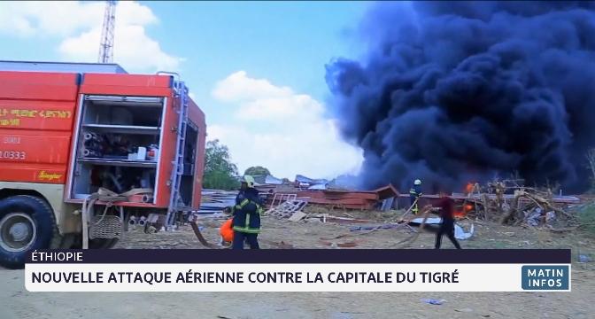 Ethiopie: nouvelle attaque aérienne contre la capitale du Tigré