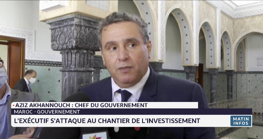 Maroc: l'exécutif s'attaque au chantier de l'investissement