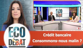Eco Débat > Crédit bancaire : Consommons-nous malin ?