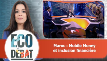 Eco Débat > Maroc : Mobile Money et inclusion financière