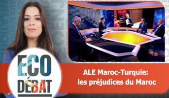 Eco Débat > ALE Maroc-Turquie: les préjudices du Maroc