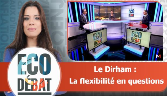 Eco Débat > Le Dirham: La flexibilité en questions