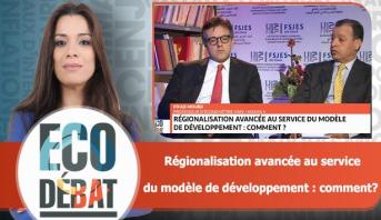 Eco Débat > Régionalisation avancée au service du modèle de développement : comment?