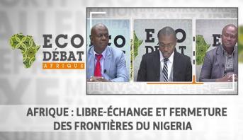 Eco Débat Afrique > Afrique : Libre-échange et fermeture des frontières du Nigeria