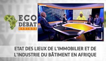 Eco Débat Afrique > Etat des lieux de l'immobilier et de l'industrie du bâtiment en Afrique