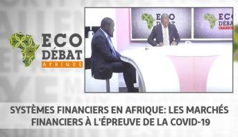 Eco Débat Afrique > Systèmes financiers en Afrique: les marchés financiers à l'épreuve de la Covid-19