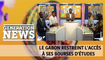 Generation News > Le Gabon restreint l'accès à ses bourses d'études