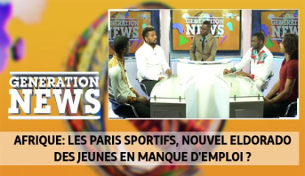 Generation News > Afrique: les paris sportifs, nouvel eldorado des jeunes en manque d'emploi ?