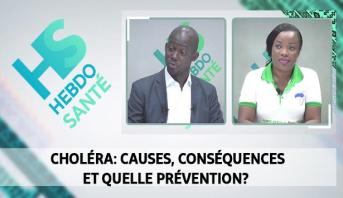 Hebdo Santé > Choléra: causes, conséquences et quelle prévention?