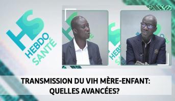 Hebdo Santé > Transmission du VIH mère-enfant: quelles avancées?