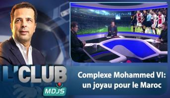 L'CLUB > Complexe Mohammed VI: un joyau pour le Maroc