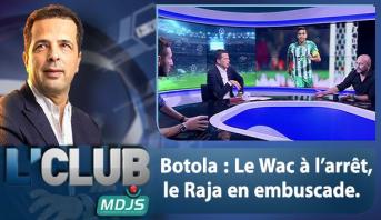 L'CLUB > Botola : Le Wac à l'arrêt, le Raja en embuscade.
