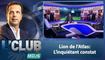 L'CLUB > Lions de l'Atlas : L'inquiétant constat