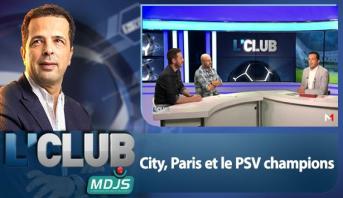 L'CLUB > City, Paris et le PSV champions