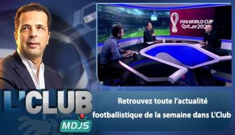 L'CLUB > Retrouvez toute l'actualité footballistique de la semaine dans L'Club