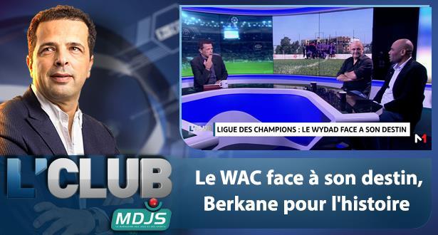 Le WAC face à son destin, Berkane pour l'histoire