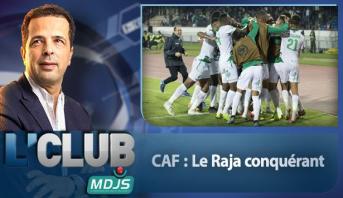 L'CLUB > CAF : Le Raja conquérant