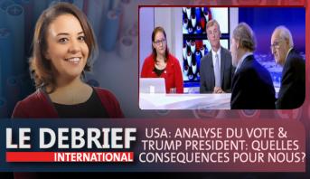Le debrief > USA: Analyse du vote & Trump président: quelles conséquences pour nous?