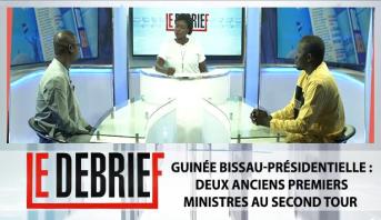 Le debrief > Guinée Bissau-Présidentielle : Deux anciens premiers ministres au second tour
