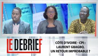 Le debrief > Côte D'Ivoire - CPI : Laurent Gbagbo, un retour improbable ?