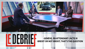 Le debrief > -Genève, en attendant l'acte III