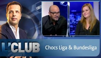 L'CLUB > Chocs Liga & Bundesliga