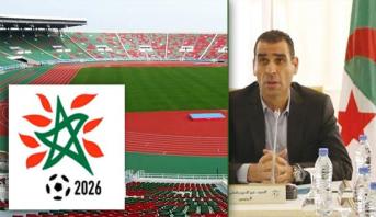الجزائر .. جدل بعد دعم رئيس الاتحاد لملف المغرب 2026 واقتراحه المناصفة في التنظيم