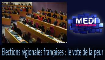 Medi Investigation > Elections régionales françaises : le vote de la peur