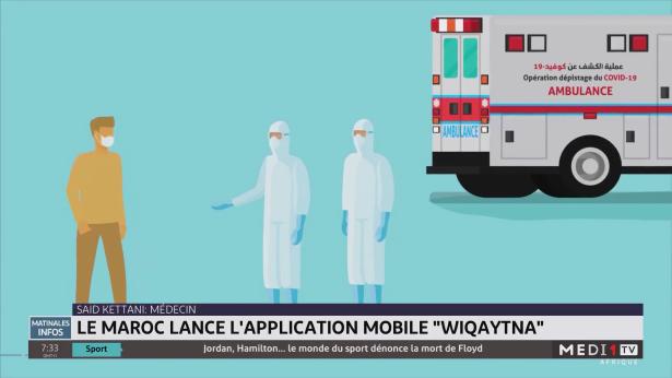 "Le Maroc lance l'application mobile ""Wiqaytna"""