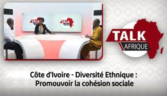 Talk Afrique > Côte d'Ivoire - Diversité Ethnique : Promouvoir la cohésion sociale