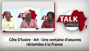 Talk Afrique > Côte D'Ivoire - Art : Une centaine d'oeuvres réclamées à la France