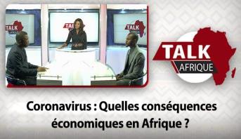 Talk Afrique > Coronavirus : Quelles conséquences économiques en Afrique ?