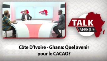 Talk Afrique > Côte D'Ivoire - Ghana: Quel avenir pour le CACAO?