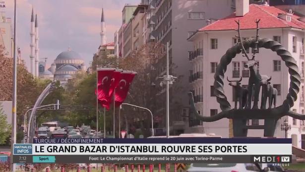 Turquie : le grand bazar d'Istanbul rouvre ses portes