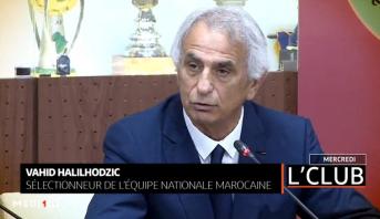 """Vahid Halilhodzic, invité spécial du prochain numéro de """"L'Club"""""""