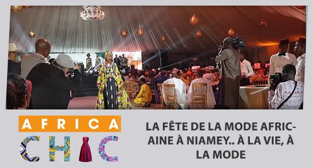 AFRICA CHIC > La fête de la mode africaine à Niamey.. à la vie, à la mode