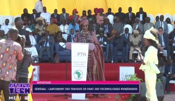 Africa Tech > Sénégal: lancement des travaux du parc ds technologies numériques