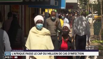 Coronavirus: l'Afrique passe le cap du million de cas d'infection