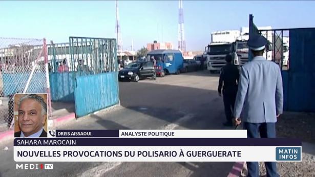 """Guergarate : Les gesticulations du polisario sont une """"violation caractérisée"""" des cinq dernières résolutions du Conseil de sécurité de l'Onu"""