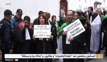 """الجزائر .. المُحامون ينتفضون ضد """"قُضاة التعليمات"""" ويطالبون بـ """"عدالة حرة ومستقلة"""""""