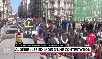 Six mois de manifestation en Algérie