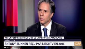 Maroc- USA: Antony Blinken reçu par Medi1TV en 2016