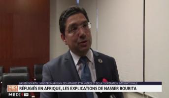 Sommet annuel de l'UA : les explications de Nasser Bourita sur la situation des réfugiés en Afrique